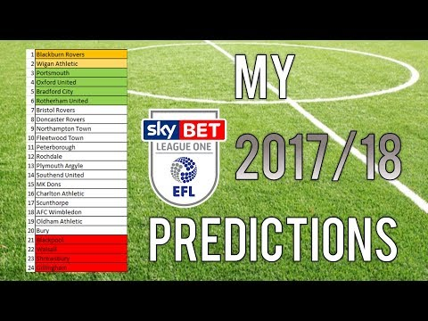 EFL LEAGUE ONE PREDICTIONS 2017/18 - DON'T WRITE US OFF!!!