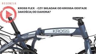 Kross Flex - czy składak od Kross odstaje jakością od Dahona?