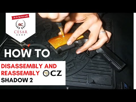CZ Shadow 2 | How To Disassembly And Reassembly The CZ - Shadow 2