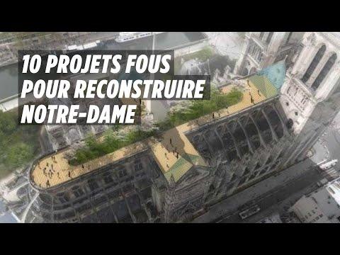 10 projets fous pour Notre-Dame de Paris