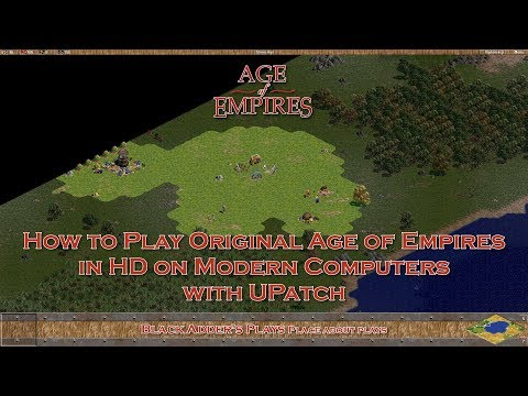 How To Play Original Age Of Empires In HD On Modern Computers With UPatch - Windows 10/8/7/Vista/XP