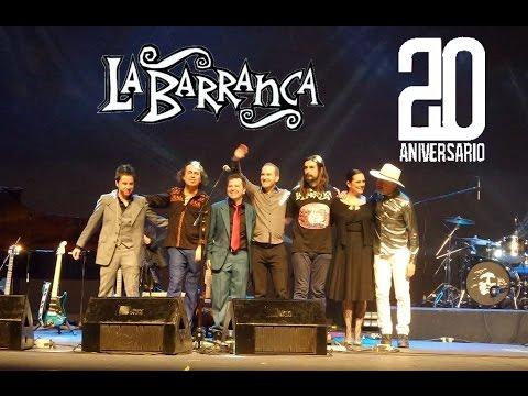 La Barranca - El Fuego de la Memoria [20 Aniversario - Teatro de la Ciudad]