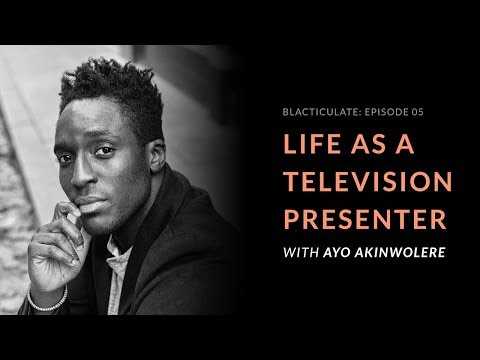 EP 05: LIFE AS A TELEVISION PRESENTER w/ Ayo Akinwolere