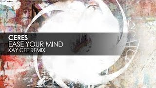 Ceres - Ease Your Mind (Kay Cee Remix) (1999)