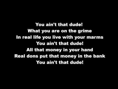 Lethal Bizzle ft Stormzy DUDE Lyrics