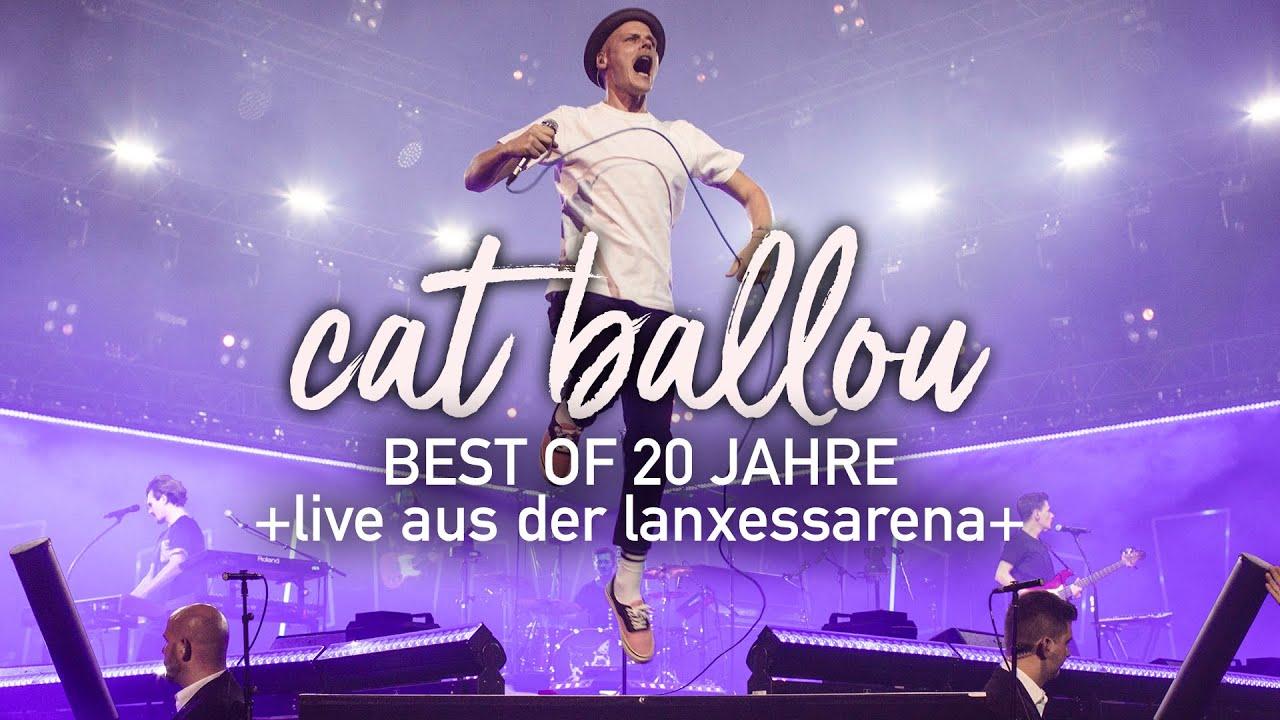 Download CAT BALLOU - BEST OF 20 JAHRE (Live 2019 aus der KölnArena)