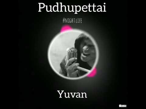 Variya Bgm   Pudhupettai   Yuvan Shankar Raja   WhatsApp Status