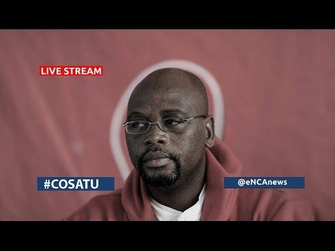 LIVE: COSATU briefing on its CEC report