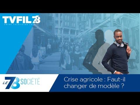 Le 7/8 Société – Crise agricole : Faut-il changer de modèle ?