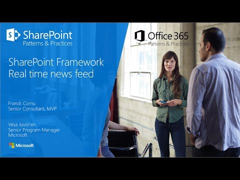 PnP Webcast - SharePoint Framework client-side web part with real time news feed