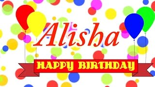 Happy Birthday Alisha Song