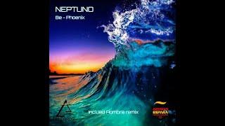 Be Phoenix - NEPTUNO