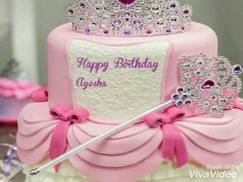 My Happy Birthday Cake Princess Ayesha Youtube