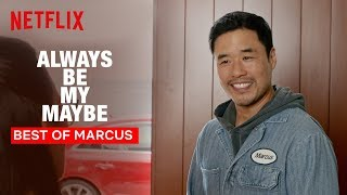 Always Be My Maybe | Hello, My Name is Marcus | Netflix