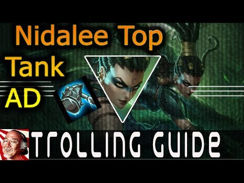 #Nidalee#League Trolling Guide Nedalee Top Tank Ad