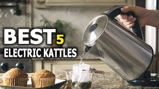 Best Electric Kettle in 2019 - Budget-friendly Electric Kettles