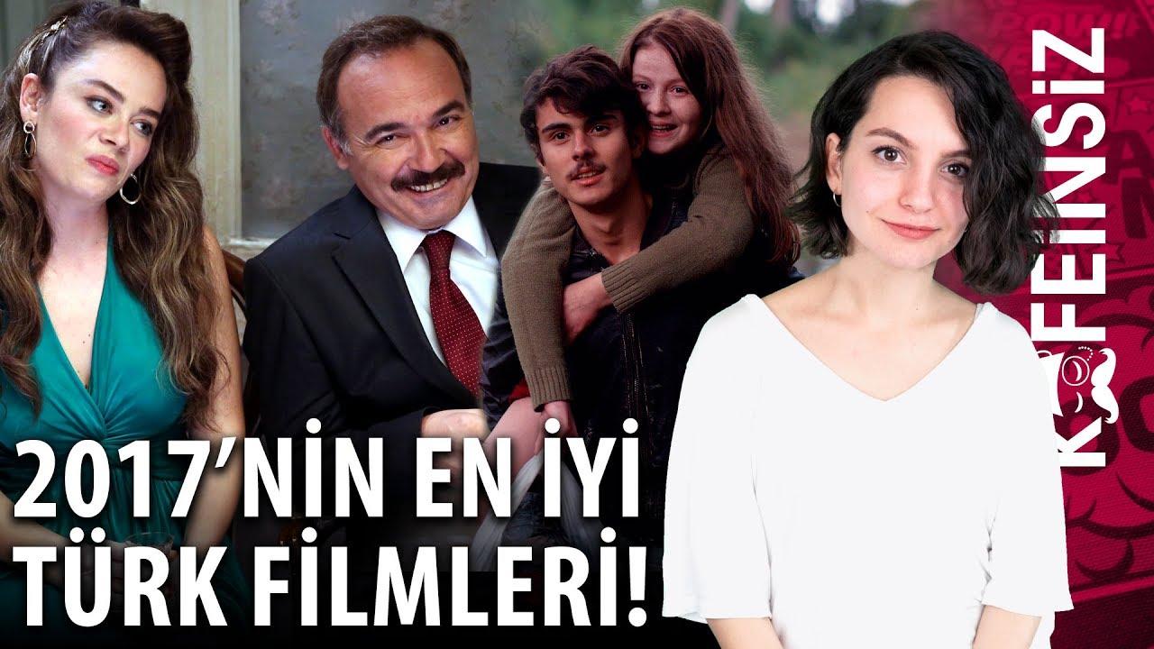 2017nin En Iyi 10 Türk Filmi Youtube