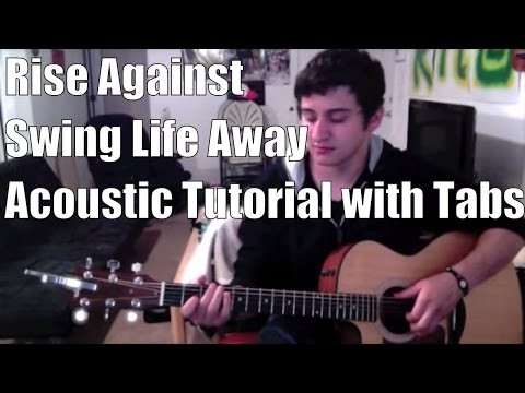 Rise Against - Swing Life Away (Guitar Lesson/Tutorial with Solo and Tabs)