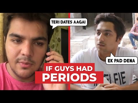 IF GUYS HAD PERIODS | Hasley India
