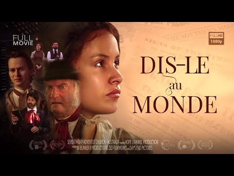 Officiel «Dis-le au monde» Film