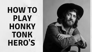 How to Play Honky Tonk Heroes intro