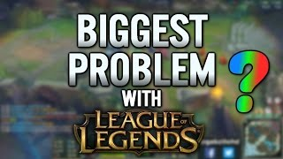 The Problem With League of Legends