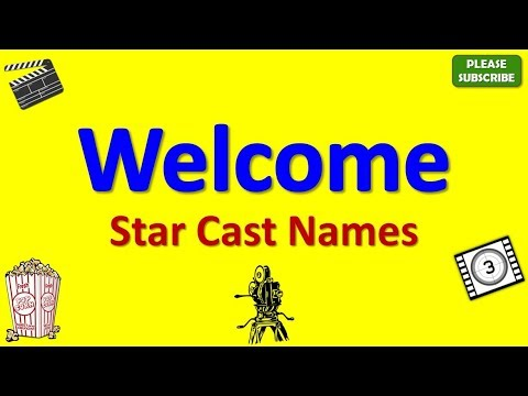 Welcome Star Cast, Actor, Actress and Director Name thumbnail