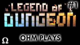 "Ohm Plays ""Legend of Dungeon"" #1 - Level 20+ Reached! - PC / Greenlight"