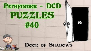 D&d Puzzles #40 - Door Of Shadows