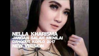 Nella Kharisma Jangan Salah Menilai Dangdut Koplo 2017