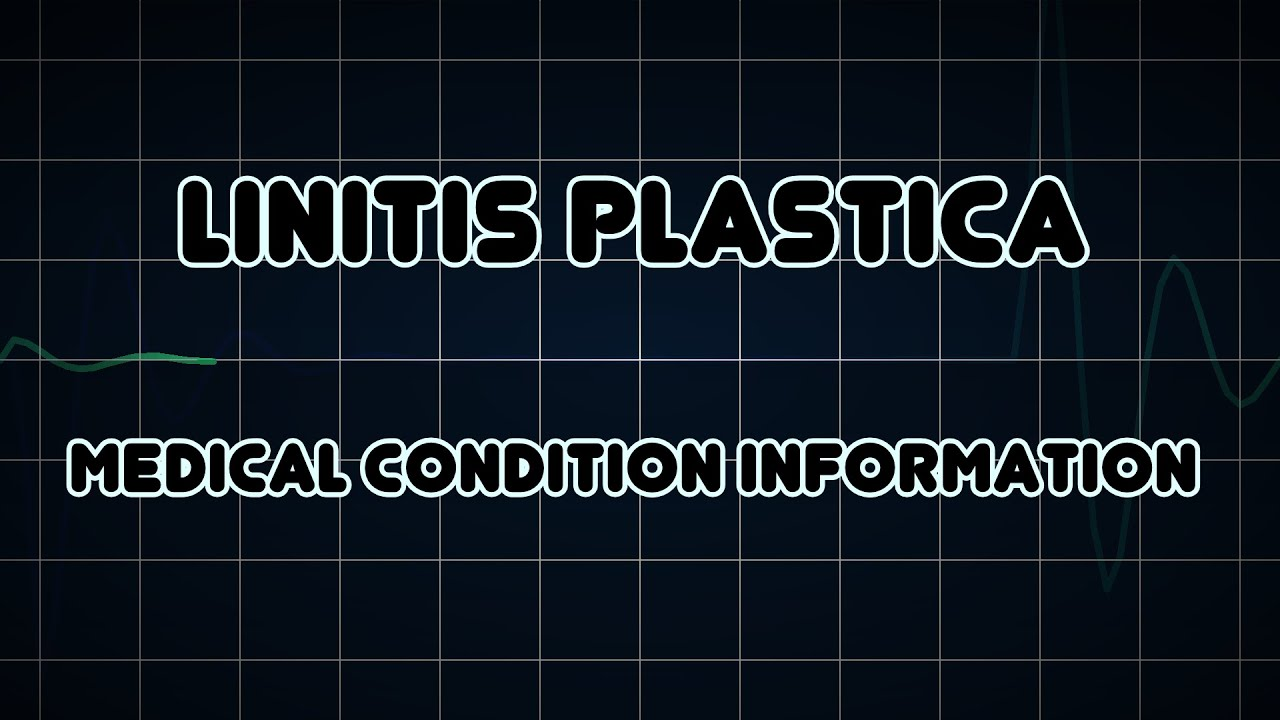 Linitis Plastica Medical Condition YouTube