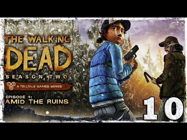 Смотреть прохождение игры Walking Dead: Season Two. # 10: Среди руин.