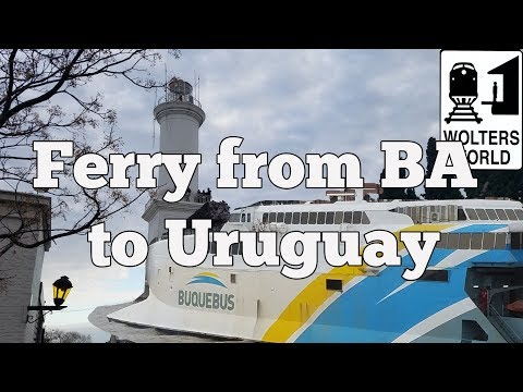 The Ferry from Buenos Aires to Uruguay Explained
