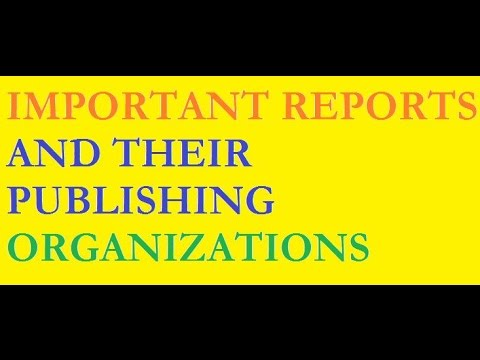Names of the Most Important Reports and their Publishing Organizations For UPSC /IAS and other Exams