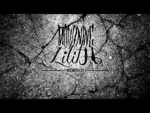 Mourning Lilith - Worth It [KtheFemaleScreamer's Band]