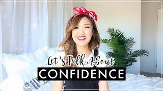 GIRL TALK | How To Be Confident | ilikeweylie