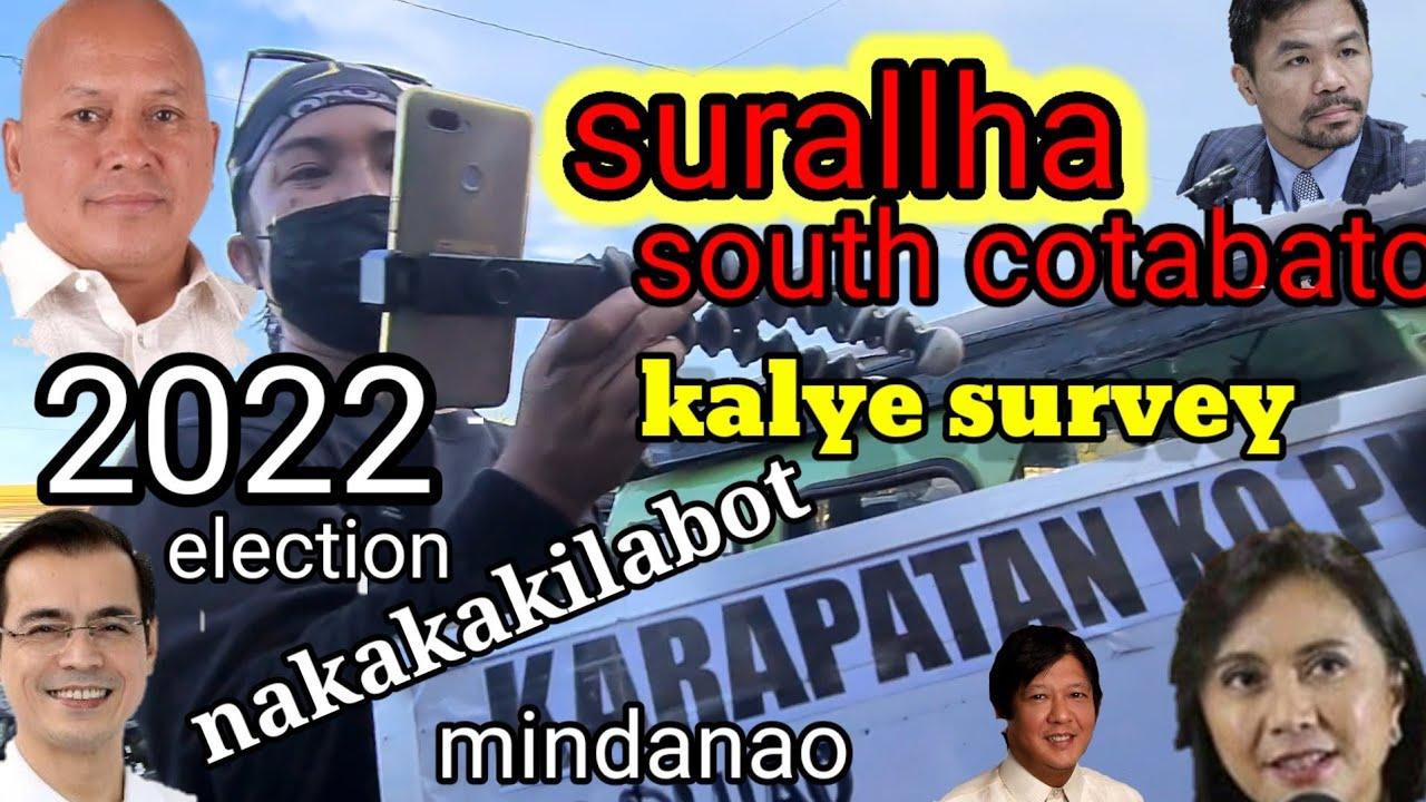 Download kalye survey part10 2022 election surallha south cotabato mindanao