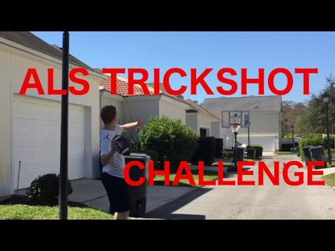 ALS TRICK SHOT