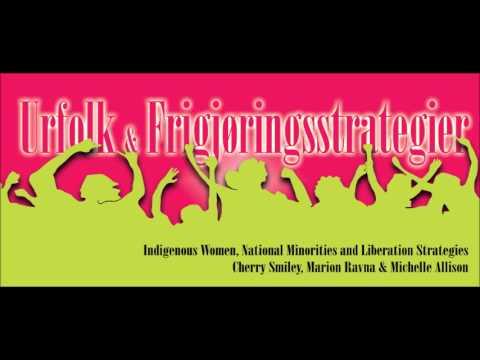 Indigenous Women, National Minorities and Liberation Strategies