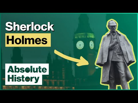 The Life And Death Of Sherlock Holmes | Absolute History
