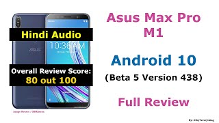 Asus Zenfone Max Pro M1   Official Android 10 Beta 5 Update Version 438   Review   Hindi Audio