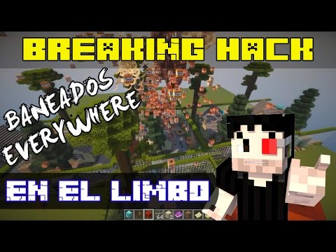 Breaking Hack : LIMBO ( Cazando Hackers #11 ) | Zetacraft - Minecraft |