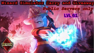 Roblox: Wizard Simulator! Giveaway and Carry! Join Fast! Public! Update Tomorrow!
