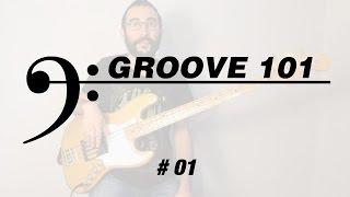 Groove 101   #01