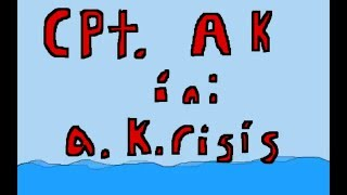 Kapitän Ak 3: A. Krisis: Original-Animierte-Serie