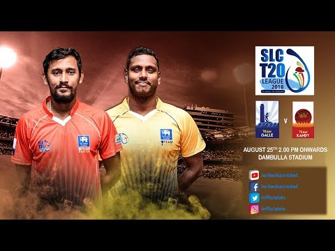 SLC T20 League 2018 - Match 5: Team Galle vs Team Kandy