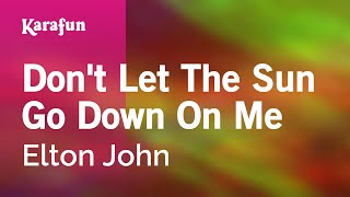 Karaoke Don't Let The Sun Go Down On Me - Elton John *