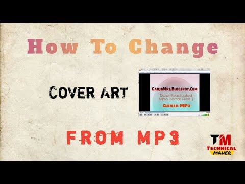 How To Remove/Change Cover Art From Mp3   Technical Maher
