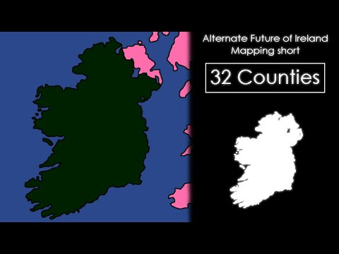 32 Counties | Mapping Short [Alternate Future Of Ireland]