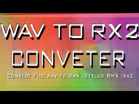How you can Convert Rx2 to WAV - Media   RDTK.net